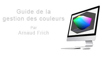 Arnaud Frich - Gestion de la couleur